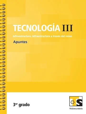 Apuntes 3er. Grado Tecnología III. Infraestructura