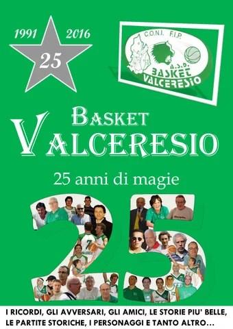 Basket Valceresio - 25 anni di magie