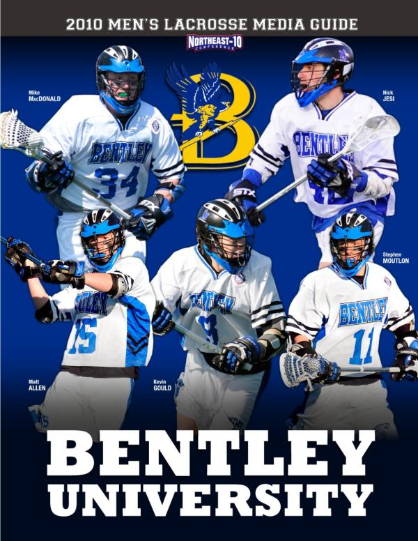 2010 Bentley University Men's Lacrosse Media Guide by Dick ...