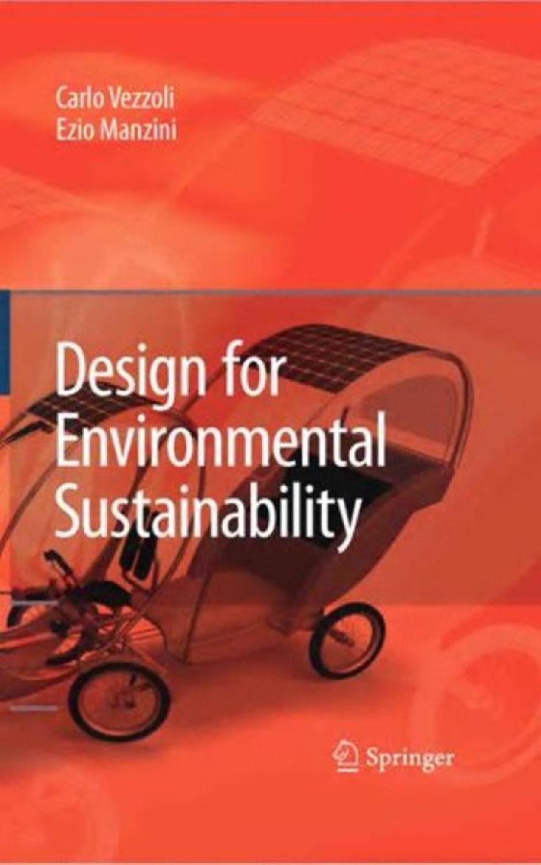 Ma pare sinora certo che nessuna macchina avrà mai la capacità di produrre idee. Design For Environmental Sustainability By Download Bs E Issuu