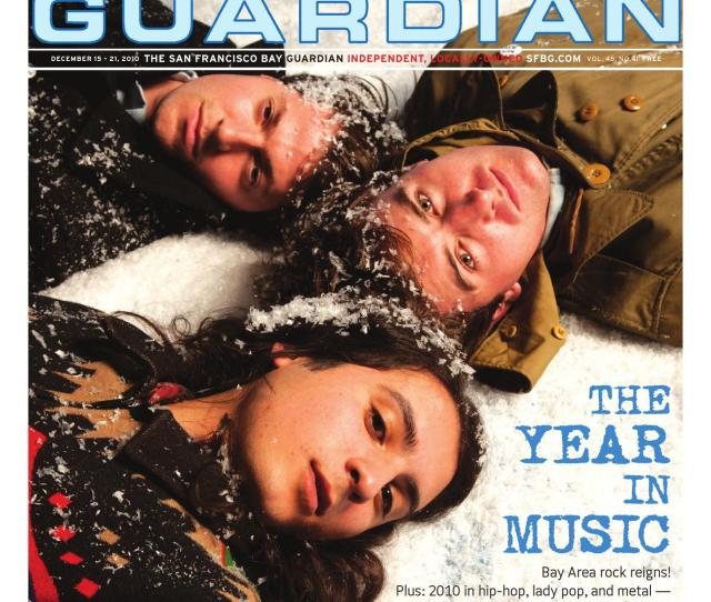 San Francisco Bay Guardian The Year In Music By San Francisco Bay Guardian Issuu
