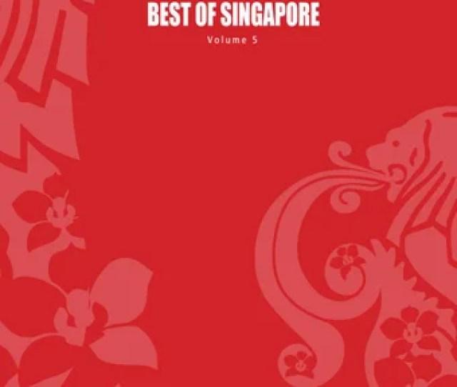 Best Of Singapore Volume