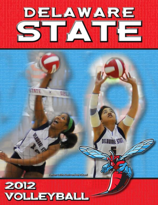 2012 Delaware State Volleyball Media Guide by DSU ...
