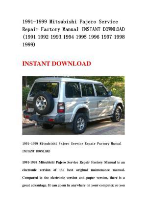 1991 1999 mitsubishi pajero service repair factory manual
