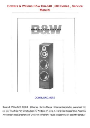 Bowers Wilkins Bw Dm 640 600 Series Service M by