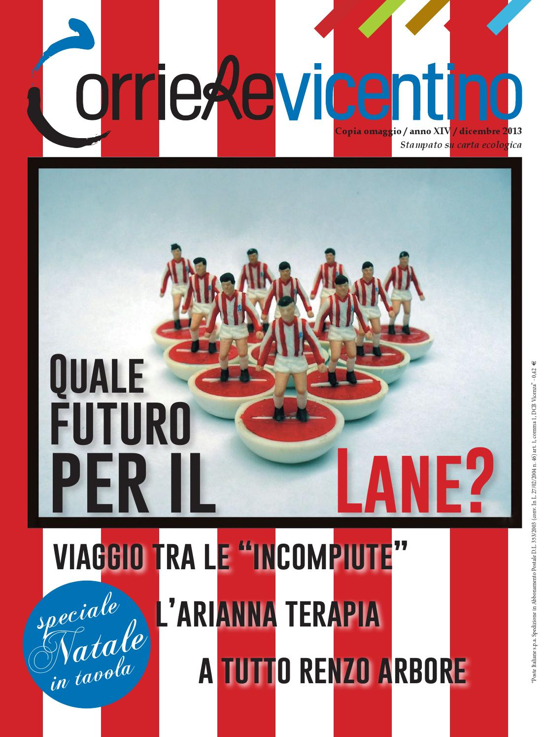 Corriere Vicentino Dicembre 2013 By Berica Editrice Issuu
