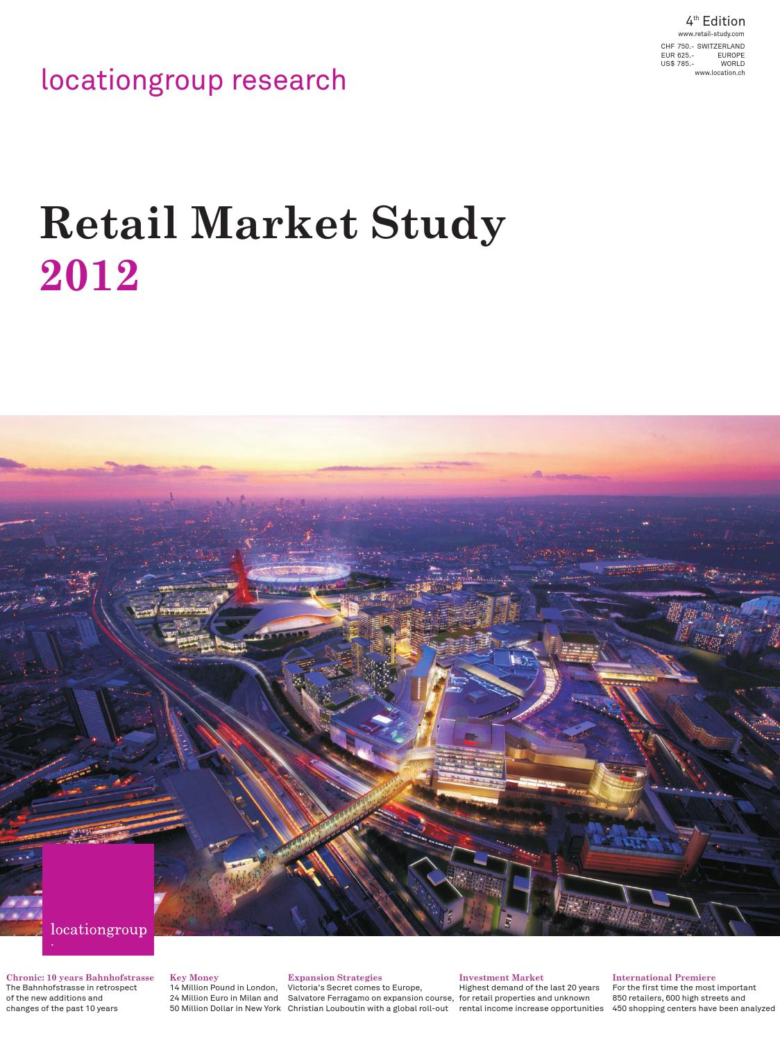 Retail Market Study 2012 Full Version By The Location Group Issuu