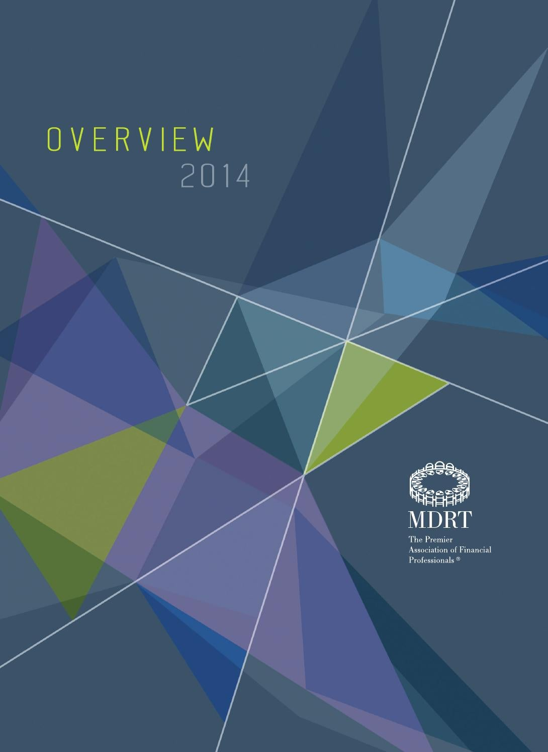 Mdrt Overview 2014 By Million Dollar Round Table Issuu