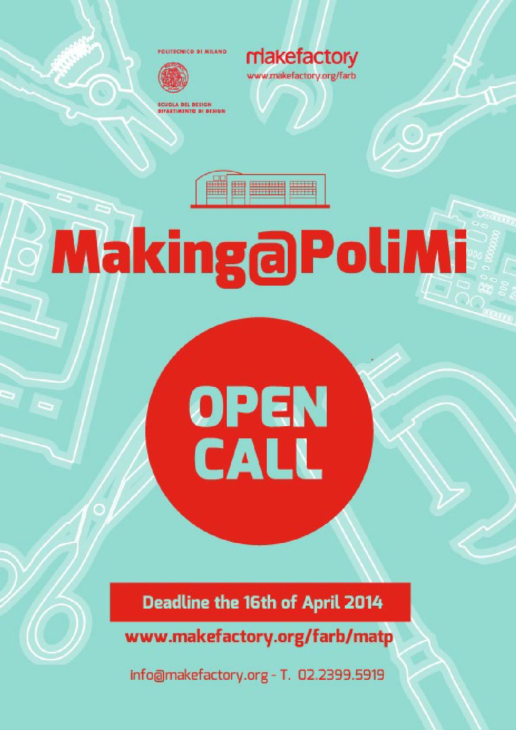 The master is directed by fausto brevi, professor at the scuola del design del politecnico di milano, and is offered to a limited number of maximum 20. Making Polimi Open Call By Makefactory Issuu