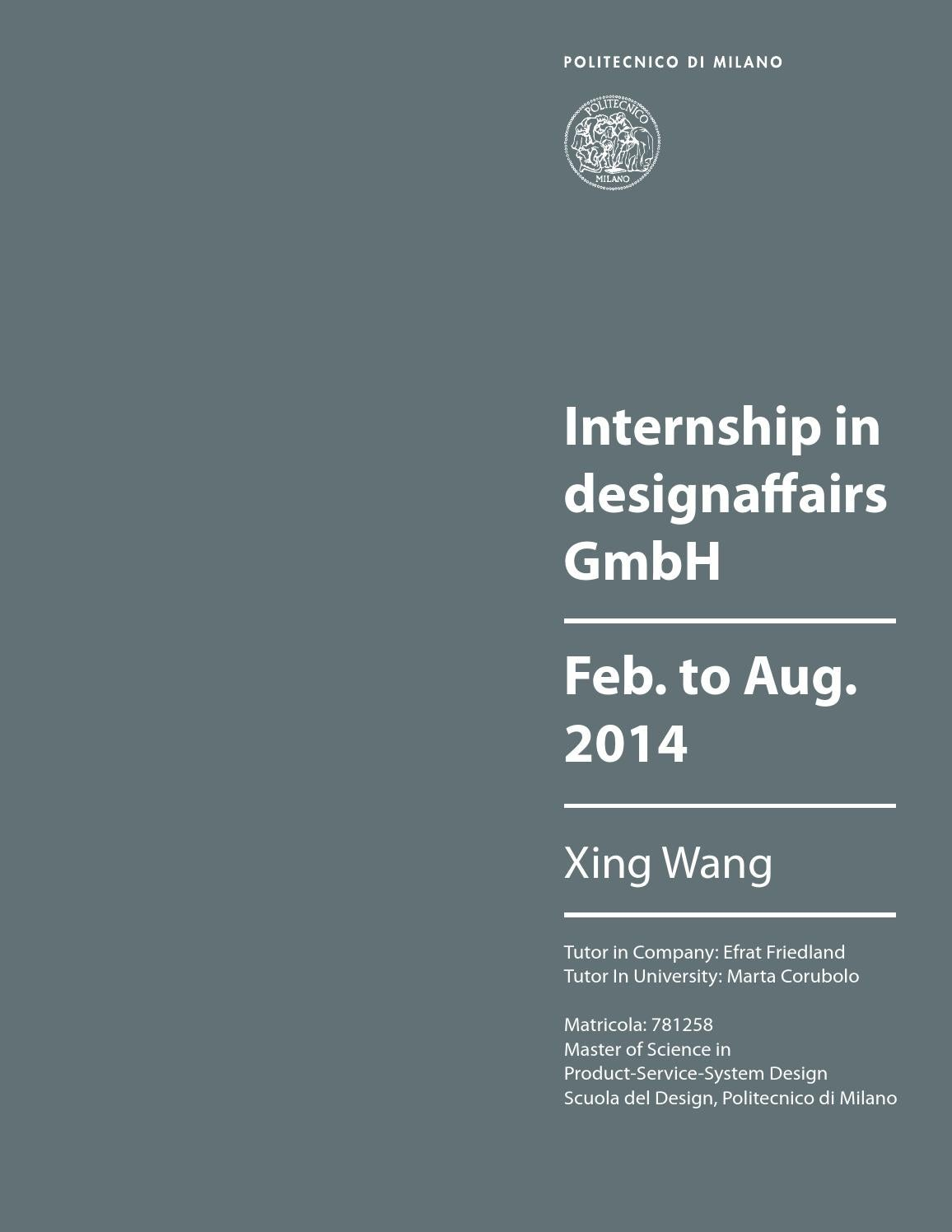 Our weekly newsletter to stay updated on everything that's happening in design. Internship Report In Designaffairs By Xing Wang Issuu
