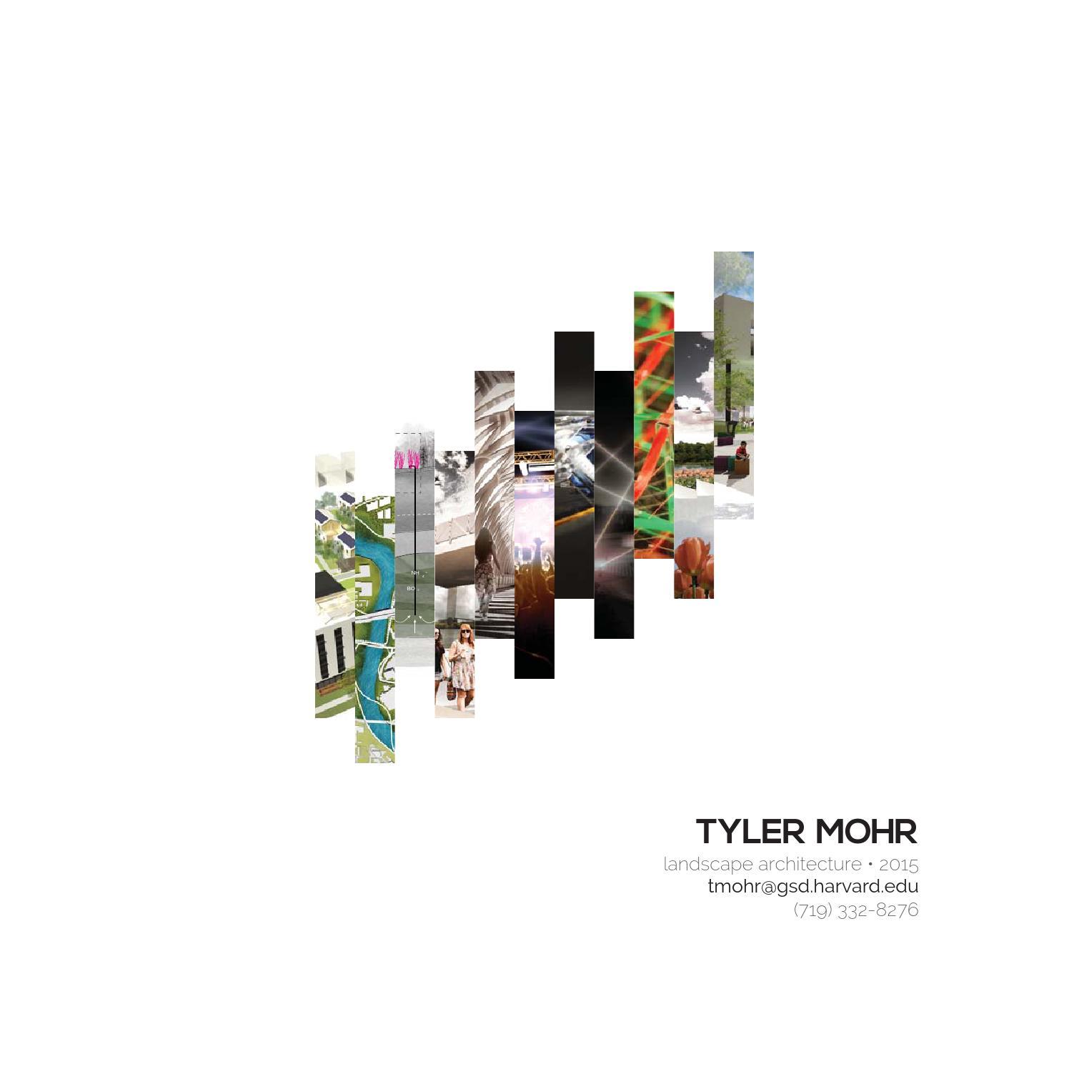 Tyler Mohr Harvard GSD 2015 Landscape Architecture
