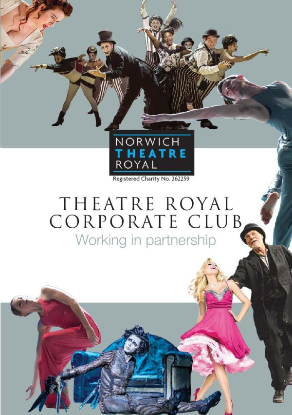 Norwich Theatre Royal Corporate Club by Norwich Theatre ...