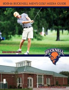 2015 16 Bucknell Men s Golf Guide by Bucknell University   issuu 126 ACADEMIC ALL AMERICANS     PERENNIAL LEADER IN GRADUATION RATES  Bucknell  Golf