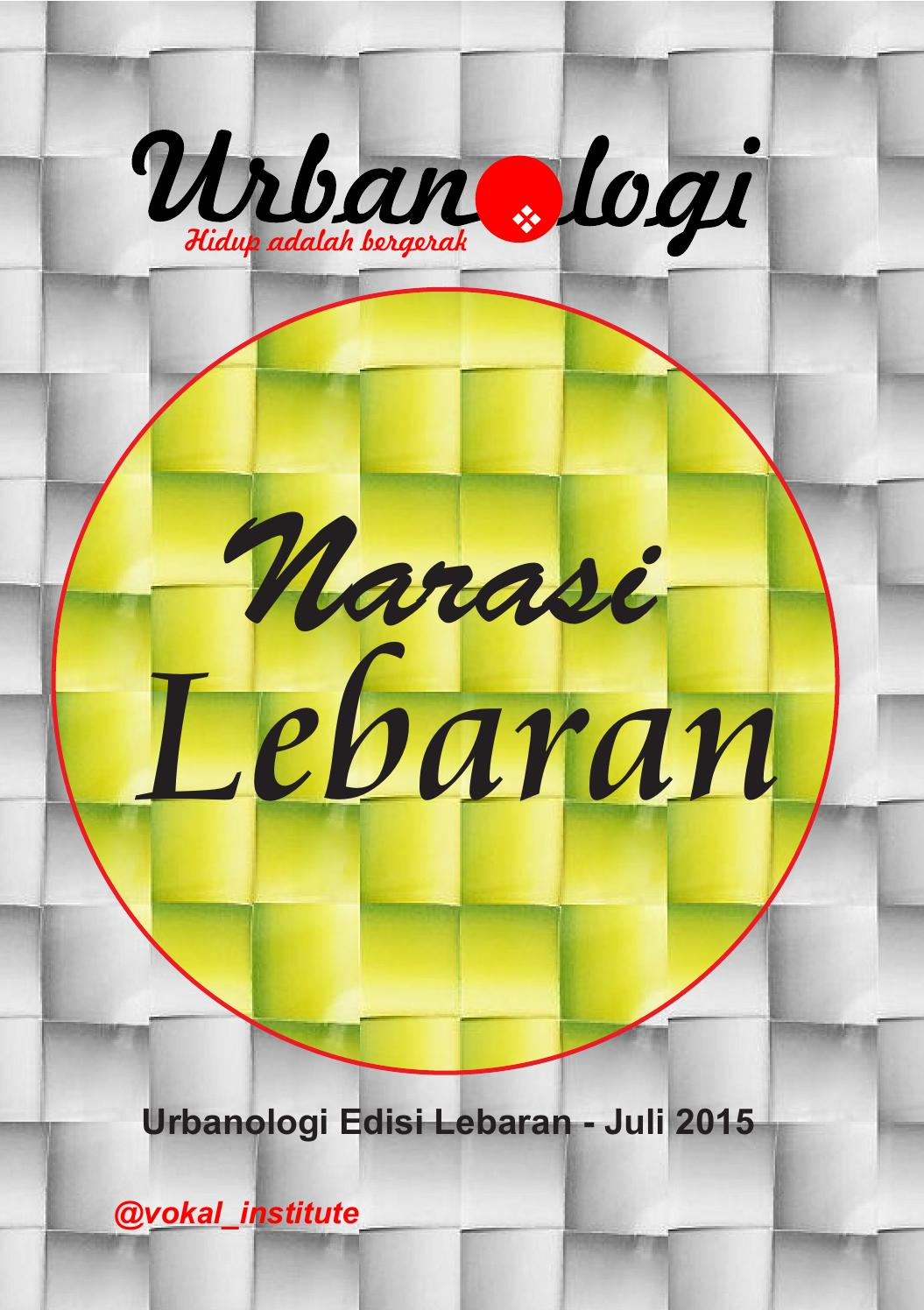 Urbanologi Edisi Lebaran By Muhajir Arrosyid Issuu