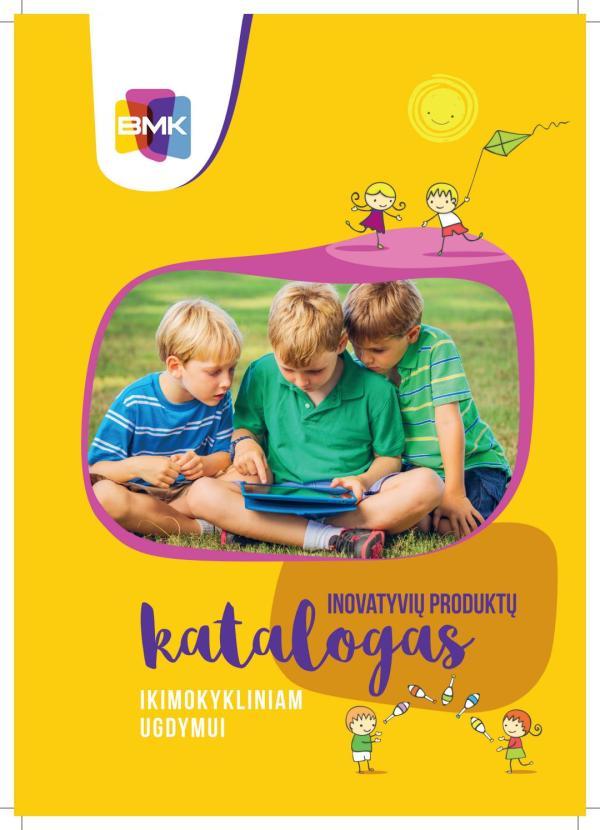 Inovatyvių produktų katalogas ikimokykliniam ugdymui by ...
