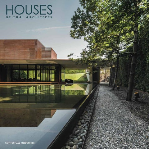 Houses by Thai Architects Contextual Modernism by Li