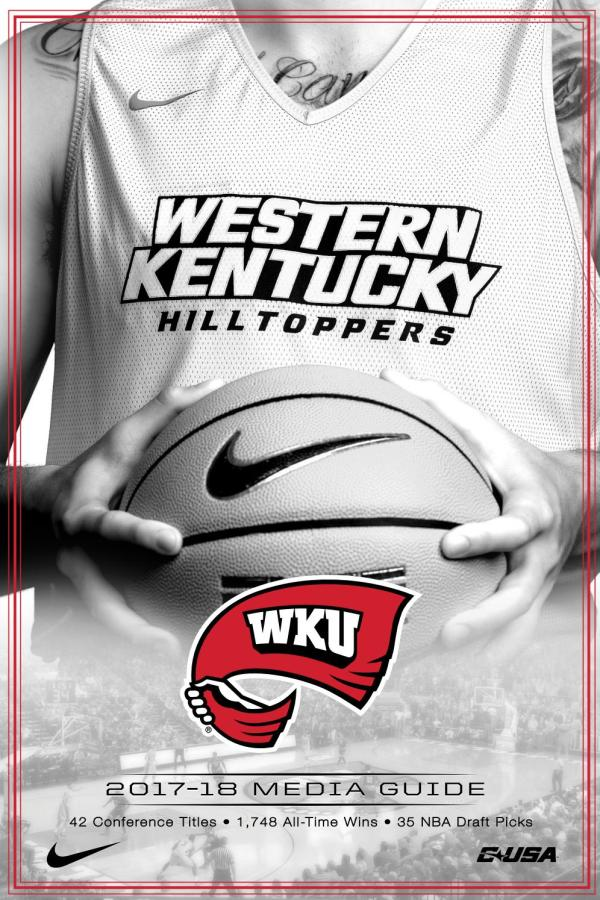 2017-18 WKU Hilltopper Basketball Media Guide by WKUSports ...