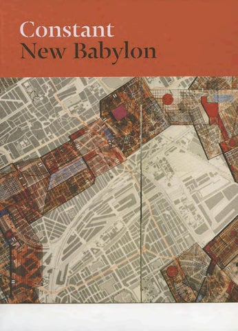 Constant New Babylon By Museo Reina Sof 237 A Issuu