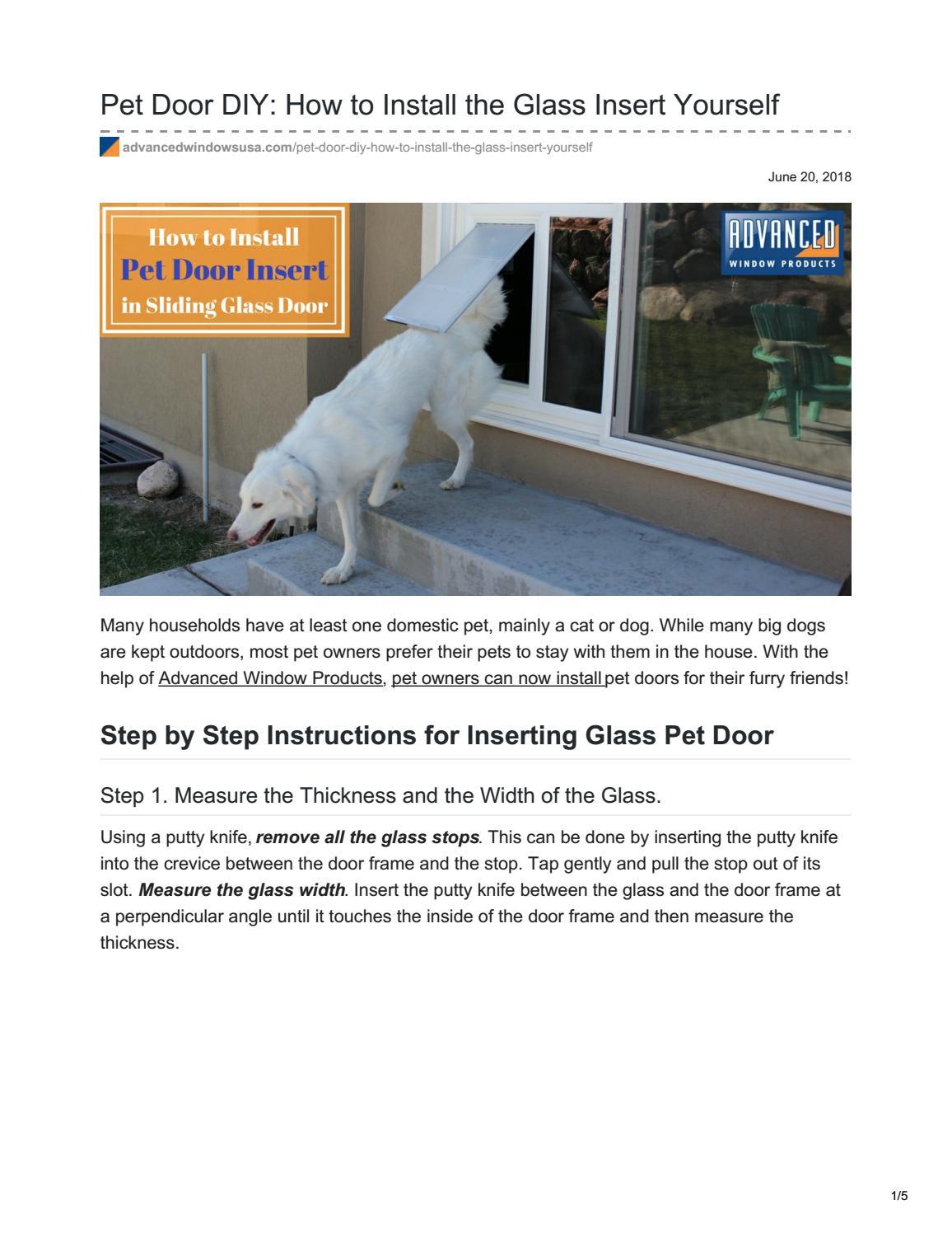 Pet Door Diy How To Install The Glass Insert Yourself By Advancedwindowsut Issuu