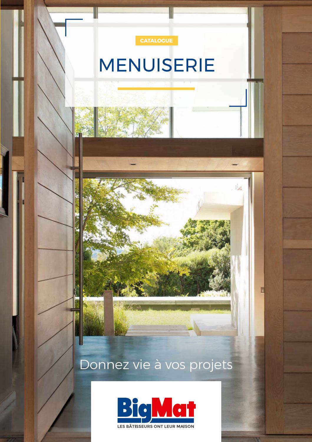Catalogue Menuiserie Bigmat By Bigmatfrance Issuu