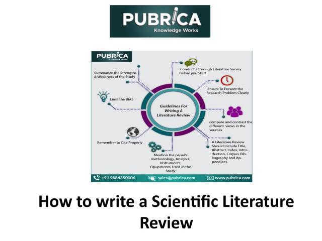 How to write a scientific literature review - Pubrica by Pubrica