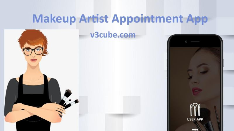 Makeup Artist Appointment App By V3cube