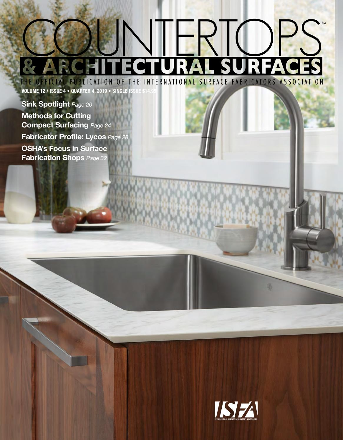 Isfa S Countertops Architectural Surfaces Vol 12 Issue 4 Q4 2019 By Isfa Issuu
