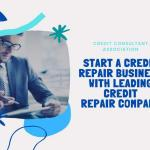 Start A Credit Repair Business Is Much Beneficial For You By Ccasite Issuu