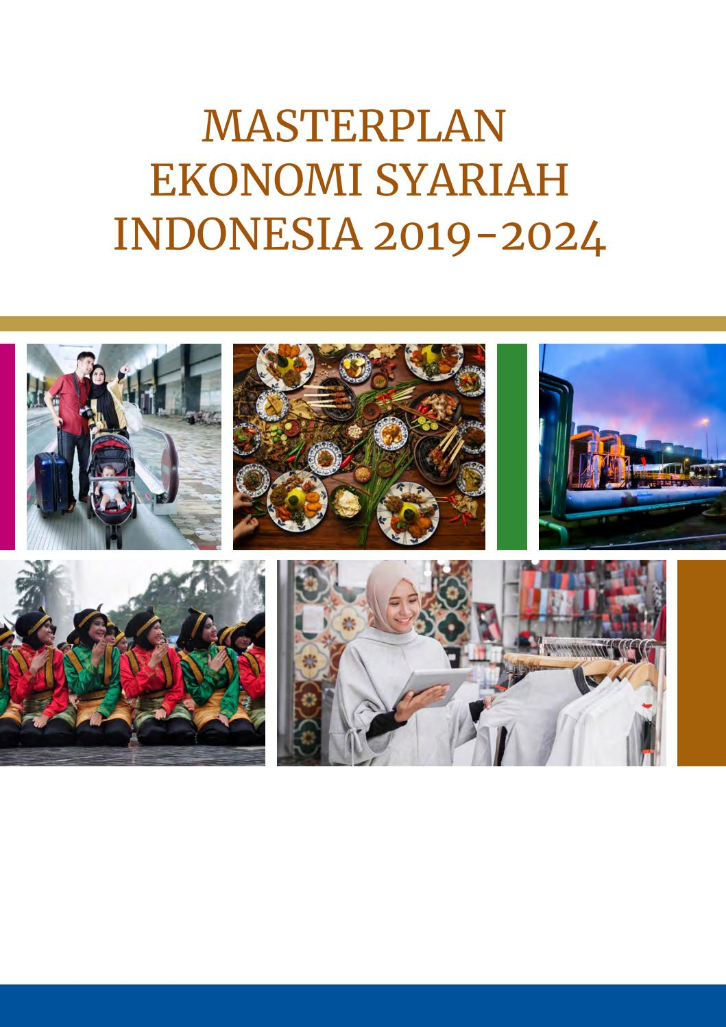 Karena jaman sekarang hampir setiap daerah memiliki makanan khas. Masterplan Ekonomi Syariah 2019 2024 By Laskar Peta1945 Issuu