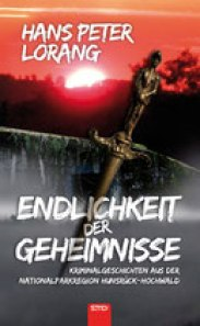 Endlichkeit der Geheimnisse von Hans-Peter Lorang, Cover mit freundlicher Genehmigung von SMO Verlag.