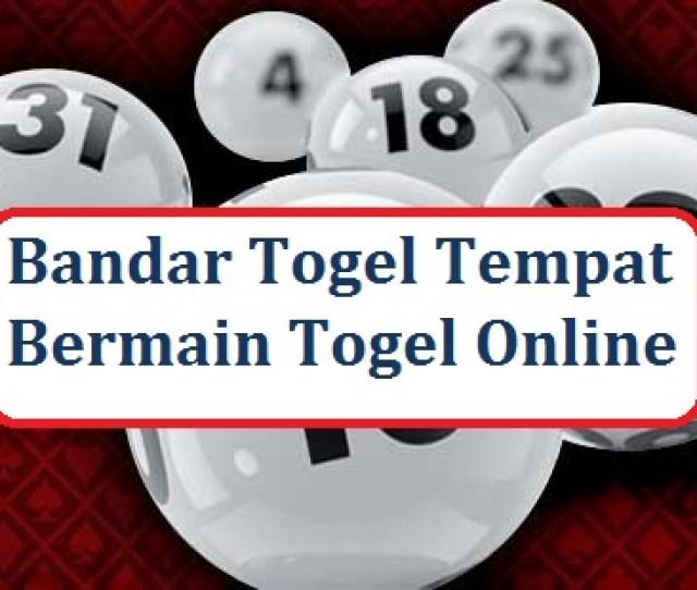 Bandar Togel Tempat Bermain Togel Online Togelnews