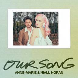 Anne-Marie - Our Song