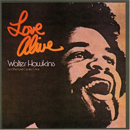 "Walter Hawkins ""Love Alive"" album cover from the 1970's...."