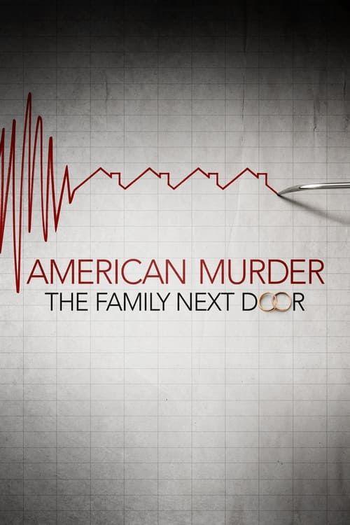 Key visual ofAmerican Murder: The Family Next Door