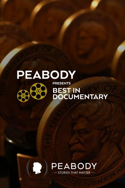 Peabody Presents Best in Documentary