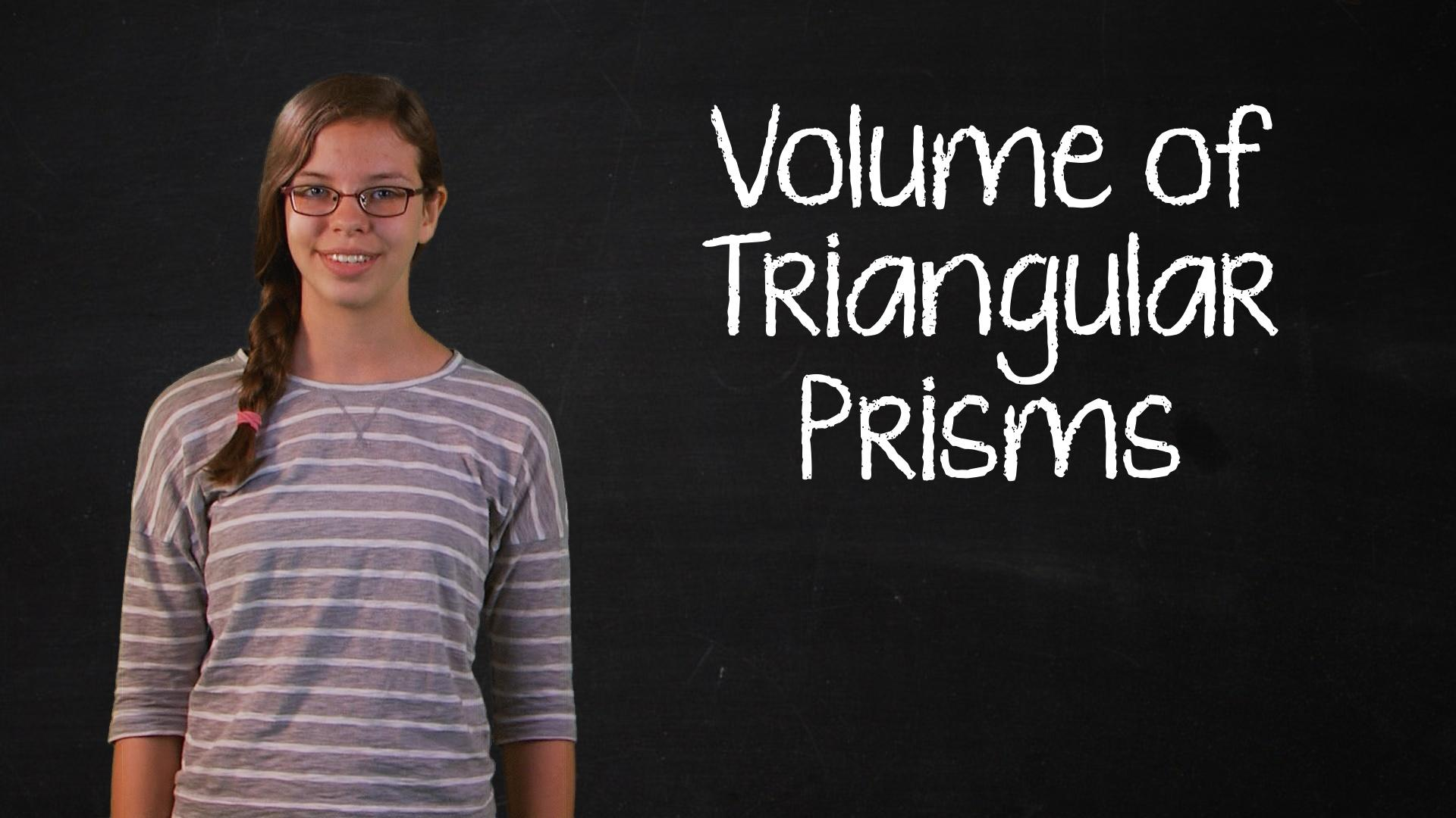 How To Find The Volume Of A Triangular Based Prism