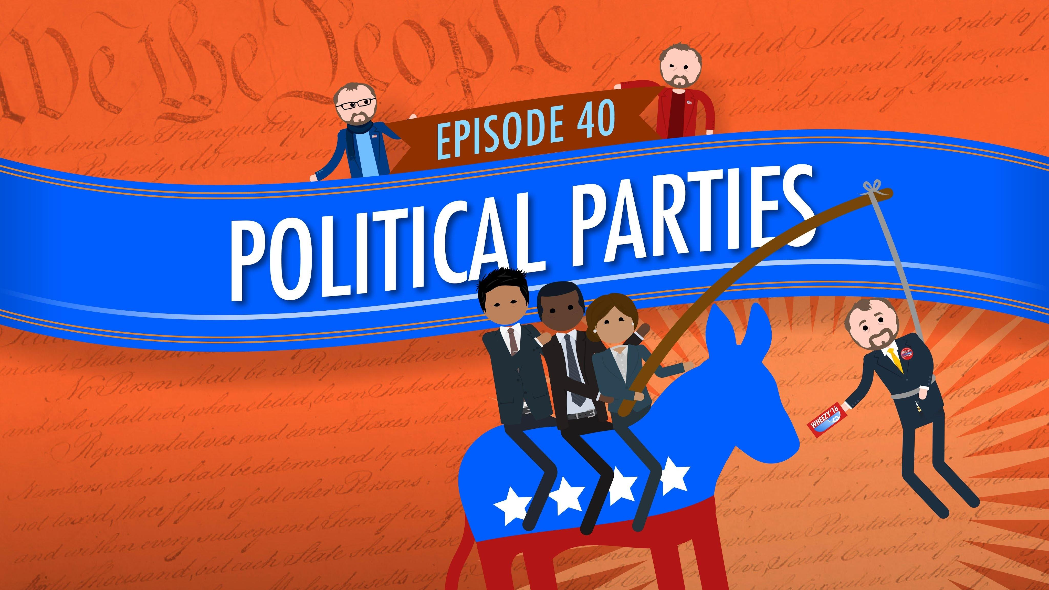 Political Parties Crash Course Government 40