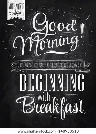 Poster Lettering Good Morning Have A Great Day Beginning