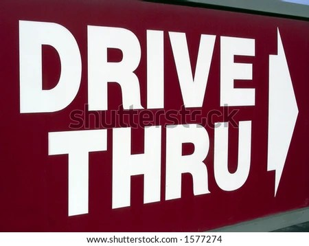 stock photo : Drive Thru sign