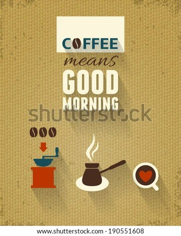 Quot Good Morning Quot Poster Coffee Theme Raster Version Stock