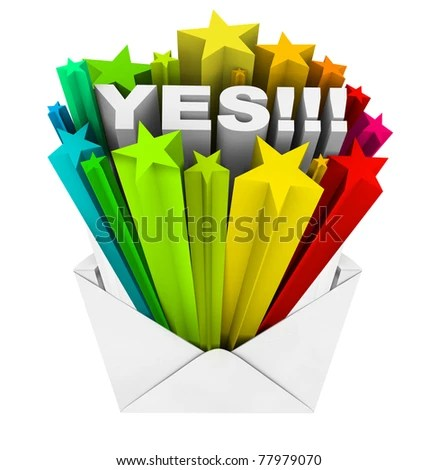 stock photo : An envelope opening to reveal the word Yes, symbolizing an agreement, acceptance or approval that has been eagerly awaited