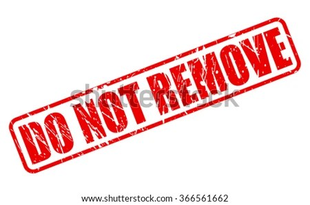 Do Not Remove Red Stamp Text On White Stock Vector ...