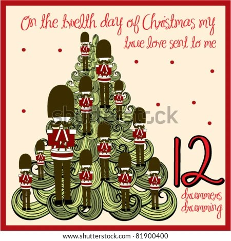 On The Twelfth Day Of Christmas.Twelve Days Of Christmas Day 12 Twelve Drummers Drumming