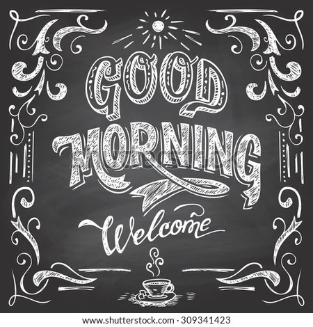 Good Morning Welcome Chalkboard Style Cafe Stock