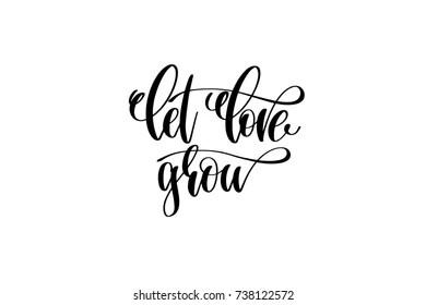Download Let Love Grow Images, Stock Photos & Vectors | Shutterstock