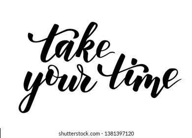 Hasil gambar untuk Take your Time