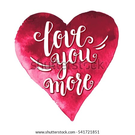 Download Love You More Heart Modern Calligraphy Stock Vector ...