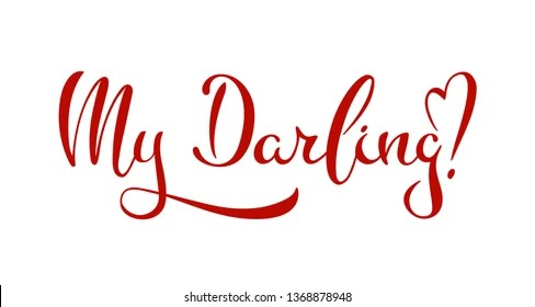 Download My Darling Images, Stock Photos & Vectors | Shutterstock