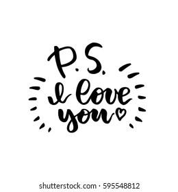 Download P.s. i Love You Images, Stock Photos & Vectors | Shutterstock