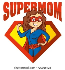 Super Mom Images Stock Photos Vectors Shutterstock